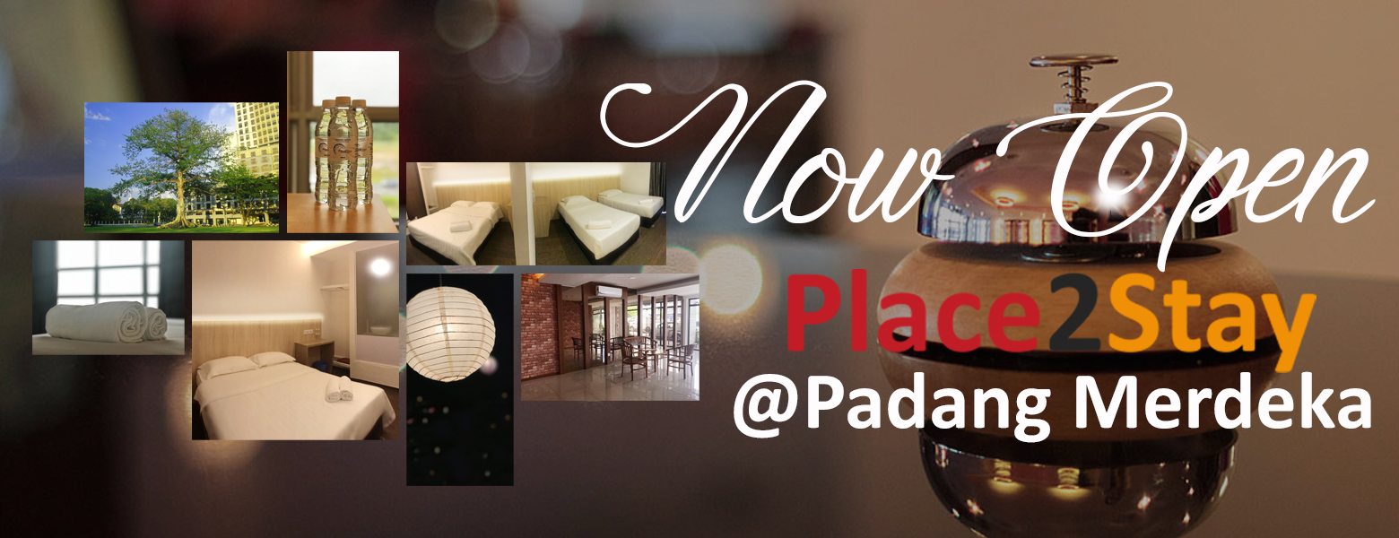 Place2Stay@Padang Merdeka